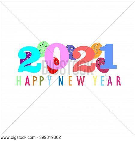 Happy New Year 2021. Design Ilustrator. Design Vektor. Design Background. Design Happy New Year 2021