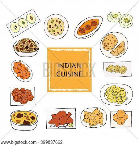 Vector Hand Drawn Of Indian Cuisine Set With Aloo Gobi, Biryani, Curry, Malai Kofta, Naan, Navratan,
