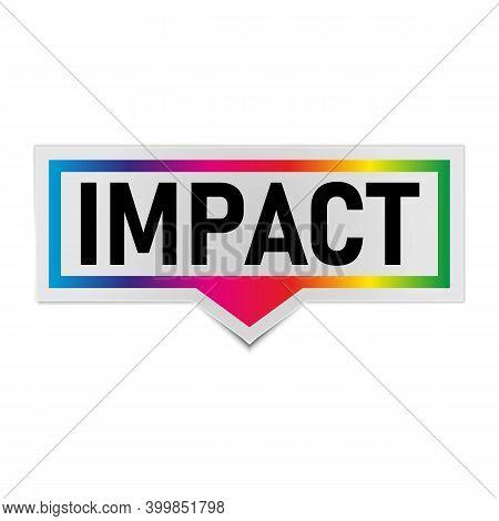 Impact Banner Sign. Impact Speech Bubble Label.