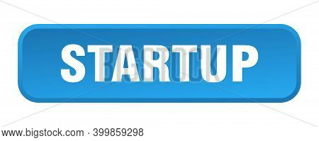 Startup Button. Startup Square 3d Push Button