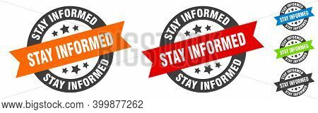 Stay Informed Stamp. Stay Informed Round Ribbon Sticker. Tag