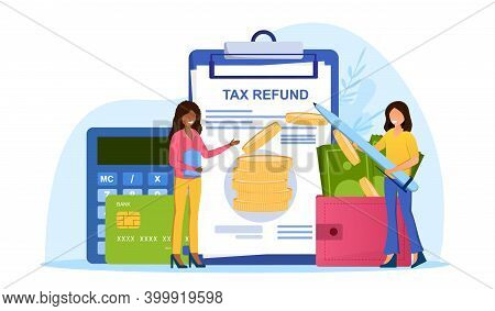 Two Female Characters Making Tax Refund. Concept Of Accounting, Payment, Financial Bill. Tax Optimiz