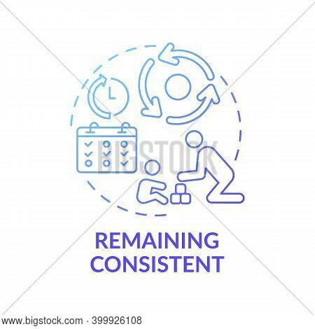 Remaining Consistent Blue Gradient Concept Icon. Importance Of Discipline. Parenthood, Childcare. Ea