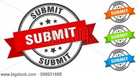 Submit Stamp. Round Band Sign Set. Label