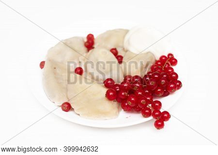 Delicious Dumplings With Fresh Red Currants And Sour Cream, Served With Sour Cream, Whipped Cream, B