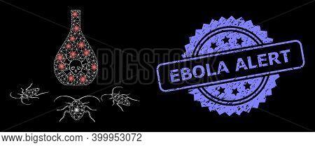 Glare Mesh Net Cockroach Poison With Light Spots, And Ebola Alert Grunge Rosette Stamp Seal. Illumin