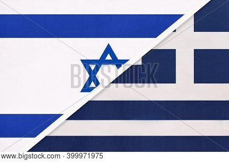 Israel And Greece Or Hellenic Republic, National Flags From Textile. Relationship, Partnership And M