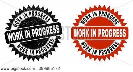 Black Rosette Work In Progress Watermark. Flat Vector Distress Stamp With Work In Progress Phrase In