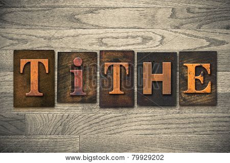 Tithe Concept Wooden Letterpress Type