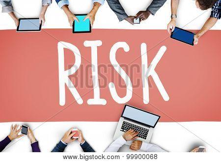Risk Dangerous Hazard Gamble Unsure Concept poster