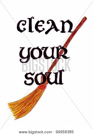 Clean your soul