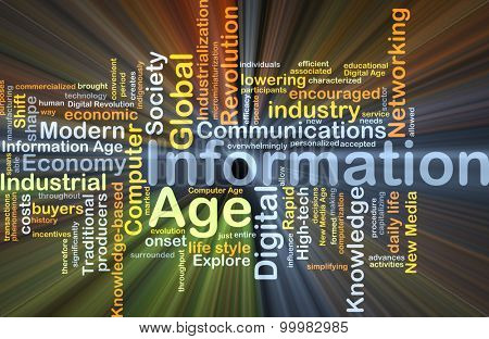 Background concept wordcloud illustration of information age glowing light