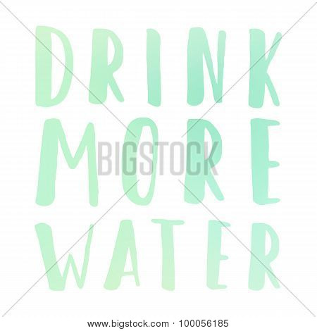 Drink more water motivational poster
