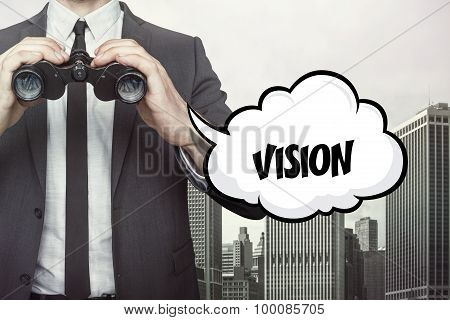 Vision text on speech bubble with businessman holding binoculars