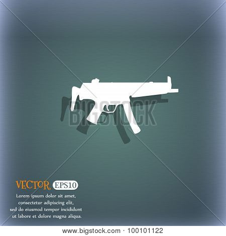 Machine Gun Icon Symbol On The Blue-green Abstract Background With Shadow And Space For Your Text. V