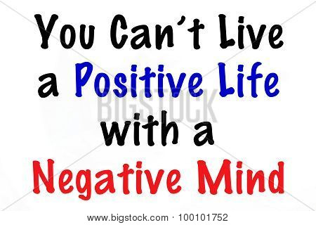 You Can't Live a Positive Life