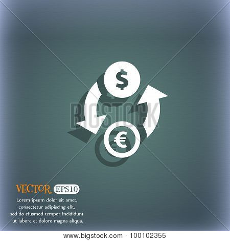 Currency Exchange Icon Symbol On The Blue-green Abstract Background With Shadow And Space For Your T