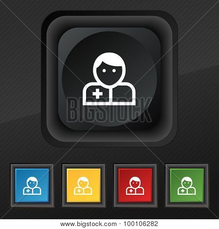 Doctor  Icon Symbol. Set Of Five Colorful, Stylish Buttons On Black Texture For Your Design. Vector