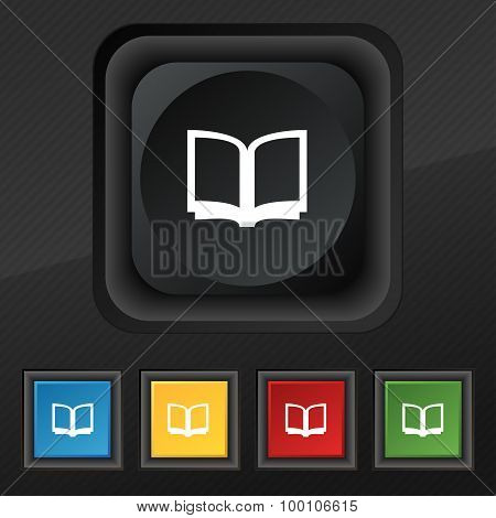 Open Book  Icon Symbol. Set Of Five Colorful, Stylish Buttons On Black Texture For Your Design. Vect