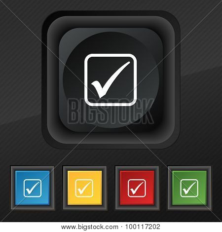 A Check Mark Icon Symbol. Set Of Five Colorful, Stylish Buttons On Black Texture For Your Design. Ve