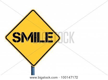 Yellow Roadsign With Smile Message