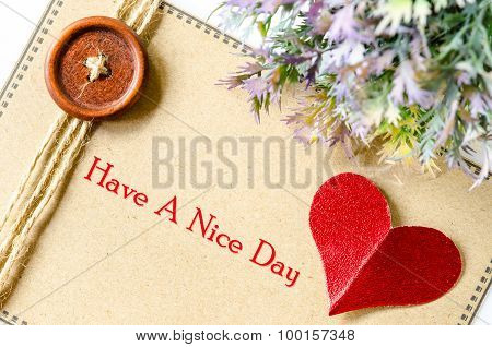 Have A Nice Day. Love Concept.