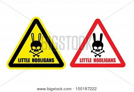 Warning, Danger Sign. Gently Little Hooligans. Vector Illustration. Cute Rabbit Skull With Bones