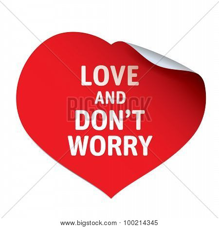 Red Heart And Sticker Love And Don't Worry