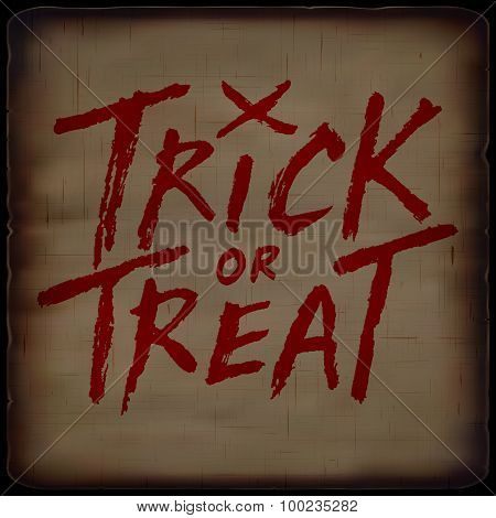 Trick Or Treat Handwritten Text On Old Paper Background, Halloween Vector Illustration