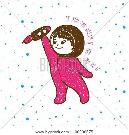 Vector cute young boy dreaming of spaceman profession with motivational quote.