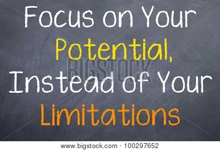 Focus on Your Potential