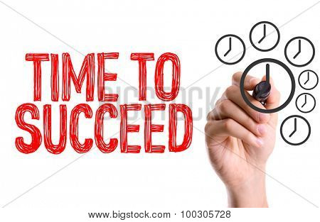 Hand with marker writing the word Time To Succeed