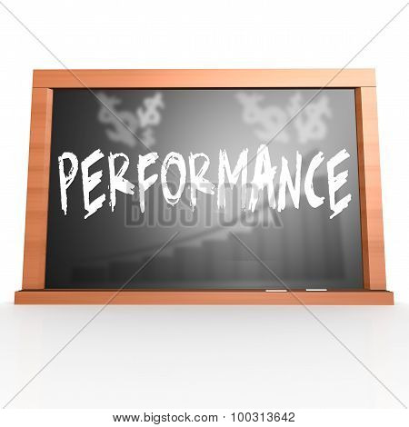 Black Board With Performance Word