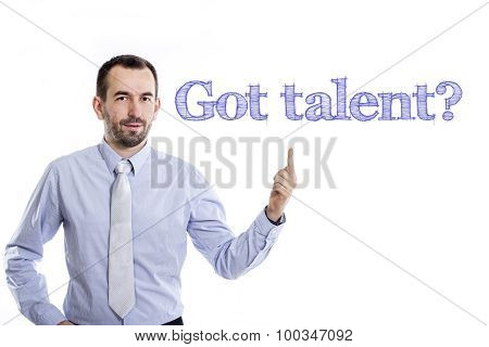 Got Talent?