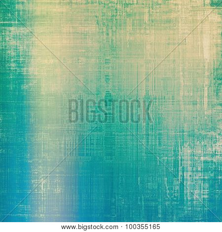 Grunge old-fashioned background with space for text or image. With different color patterns: yellow (beige); blue; cyan; green