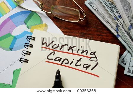 Working Capital concept on a paper.