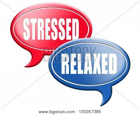 relaxed stressed therapy to take it easy relax and be stress free assessment and management sign