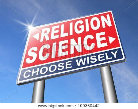 science religion intelligent design or Darwinism relationship between belief in God faith and reality evidence and proof evolution or creationism