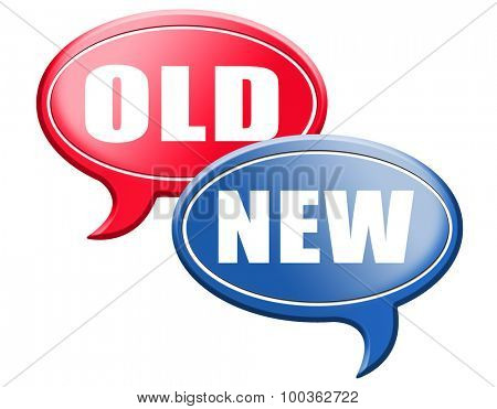 new old modern or antique latest trend or newest fashion upgrade version
