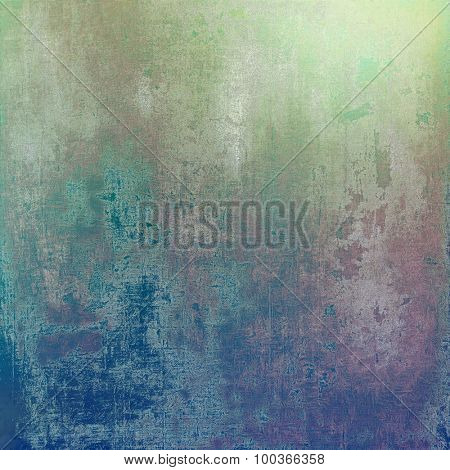 Old background with delicate abstract texture. With different color patterns: brown; blue; green; gray