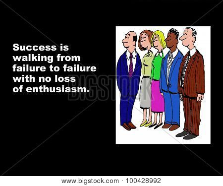 Success and Enthusiasm