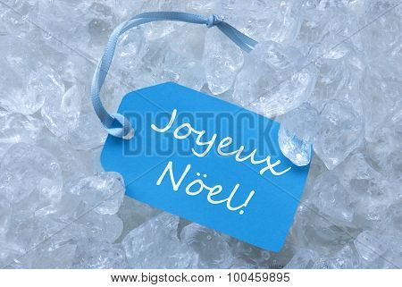 Label On Ice With Joyeux Noel Mean Merry Christmas