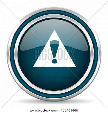 exclamation sign blue glossy web icon with double chrome border on white background with shadow