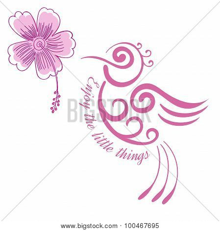 Hummingbird flower Inspirational quote Motivational poster Stylized bird with hibiscus flower