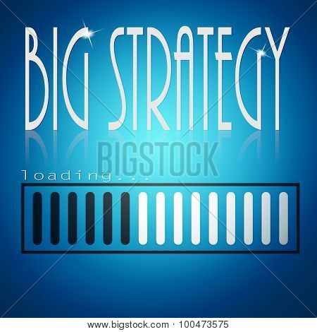 Blue Loading Bar With Big Strategy Word