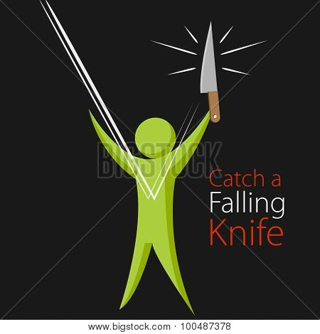 An image of the metaphor to catch a falling knife.