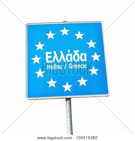 Border Sign Of Greece, Europe