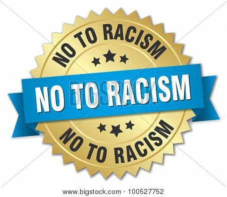 No To Racism 3D Gold Badge With Blue Ribbon