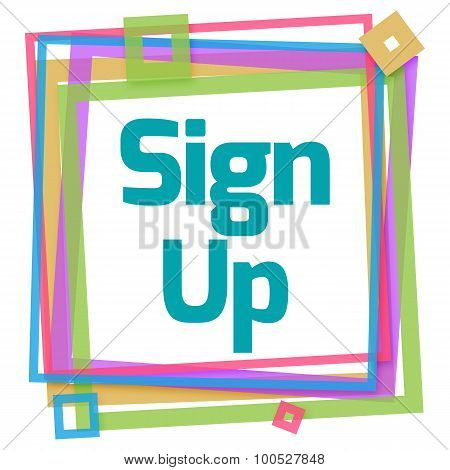 Sign Up Colorful Frame