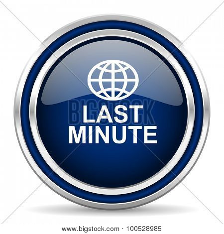 last minute blue glossy web icon modern computer design with double metallic silver border on white background with shadow for web and mobile app round internet button for business usage